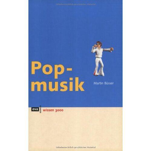 Martin Büsser - Popmusik. eva wissen - Preis vom 21.06.2021 04:48:19 h