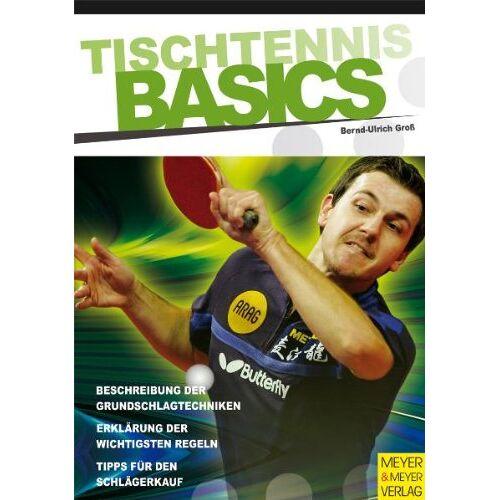 Bernd-Ulrich Groß - Tischtennis Basics - Preis vom 15.09.2021 04:53:31 h