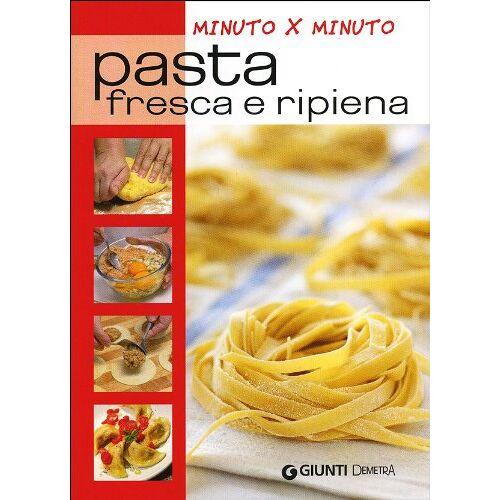 Aa.Vv. - Pasta fresca e ripiena - Preis vom 12.10.2021 04:55:55 h