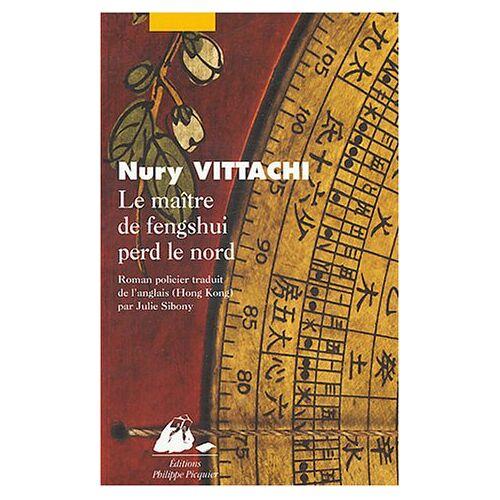 Nury Vittachi - Le maître de fengshui perd le nord - Preis vom 16.06.2021 04:47:02 h