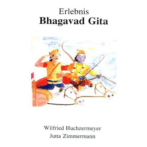Wilfried Huchzermeyer - Erlebnis Bhagavad Gita - Preis vom 17.06.2021 04:48:08 h
