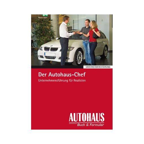 Martin Sauer - Der Autohaus Chef - Preis vom 17.05.2021 04:44:08 h