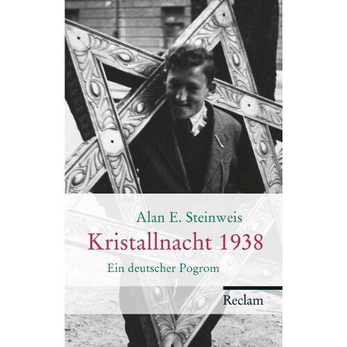 Steinweis, Alan E. - Kristallnacht 1938: Ein deutscher Pogrom - Preis vom 30.07.2021 04:46:10 h
