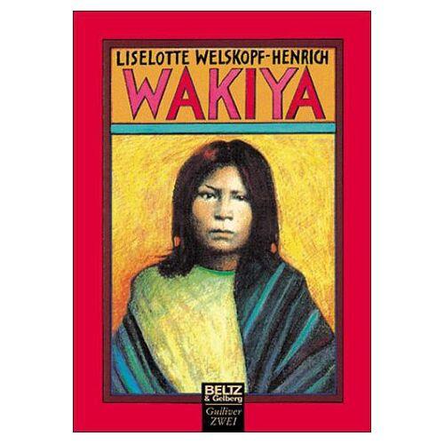 Liselotte Welskopf-Henrich - Wakiya - Preis vom 16.06.2021 04:47:02 h