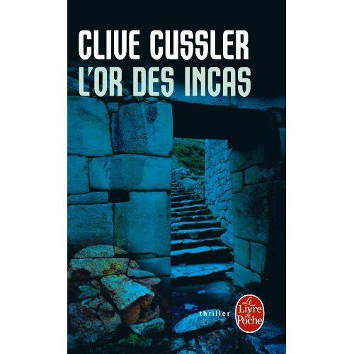 Clive Cussler - L'or des Incas (Ldp Thrillers) - Preis vom 22.06.2021 04:48:15 h