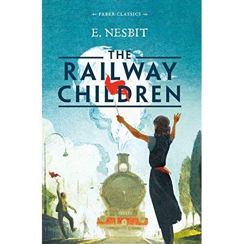 Edith Nesbit - Nesbit, E: Railway Children (Faber Classics) - Preis vom 12.10.2021 04:55:55 h