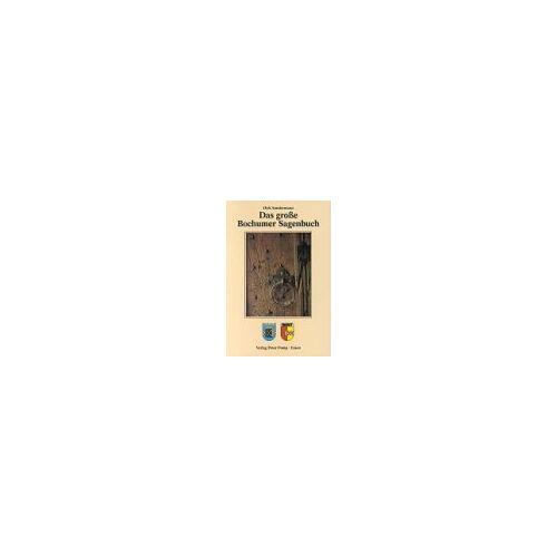Dirk Sondermann - Bochumer Sagenbuch - Preis vom 14.06.2021 04:47:09 h