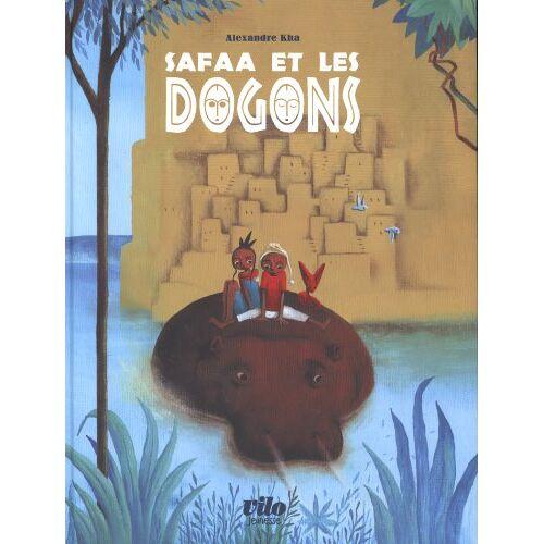 Alexandre Kha - Safaa et les dogons - Preis vom 22.06.2021 04:48:15 h