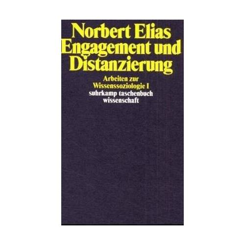 Norbert Elias - Engagement und Distanzierung. Arbeiten zur Wissenssoziologie I - Preis vom 29.07.2021 04:48:49 h