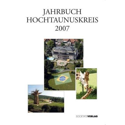 - Jahrbuch Hochtaunuskreis 2007. 360 - Preis vom 15.06.2021 04:47:52 h