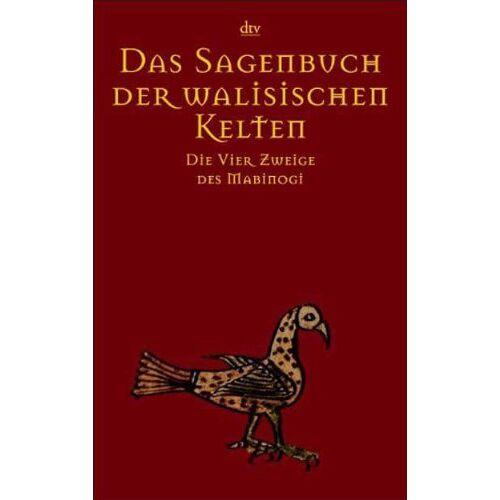 Bernhard Maier - Das Sagenbuch der walisischen Kelten: Die Vier Zweige des Mabinogi - Preis vom 21.06.2021 04:48:19 h