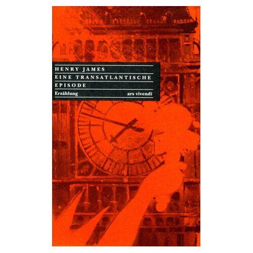 Henry James - Eine transatlantische Episode - Preis vom 20.06.2021 04:47:58 h