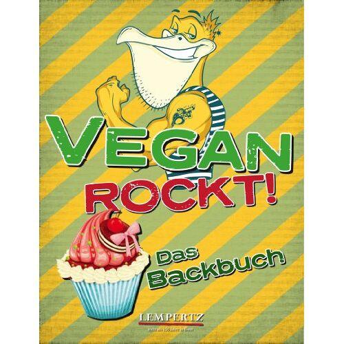 - Vegan Rockt! Das Backbuch - Preis vom 29.07.2021 04:48:49 h