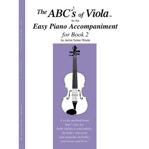 Janice Tucker Rhoda - The Abcs of Viola Easy Piano Accompaniment: Book 2 - Preis vom 19.06.2021 04:48:54 h