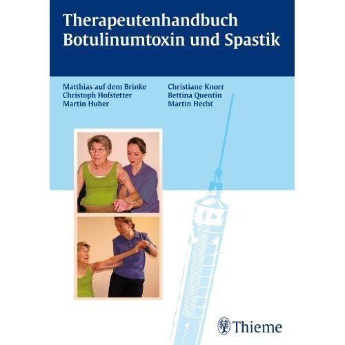 Martin Hecht - Therapiehandbuch Botulinumtoxin und Spastik - Preis vom 02.08.2021 04:48:42 h