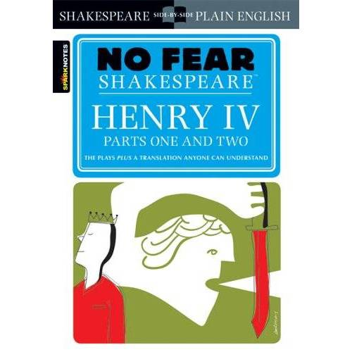 William Shakespeare - Henry IV Parts One and Two (No Fear Shakespeare) (Sparknotes No Fear Shakespeare) - Preis vom 19.06.2021 04:48:54 h