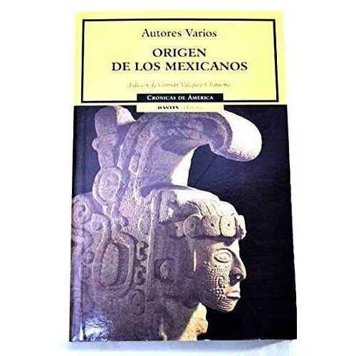 - Origen de los Mexicanos/ The Mexican Origin - Preis vom 19.06.2021 04:48:54 h