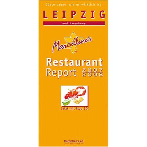 Hudalla, Marcellino M. - Marcellino's Restaurant Report / Leipzig Restaurant Report 2007/2008: Und Umgebung - Preis vom 09.06.2021 04:47:15 h