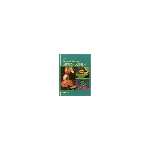 Mara, W. P. - Das Große Buch der Giftschlangen - Preis vom 21.06.2021 04:48:19 h