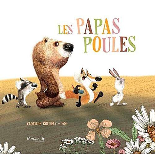 - Les papas poules - Preis vom 15.06.2021 04:47:52 h