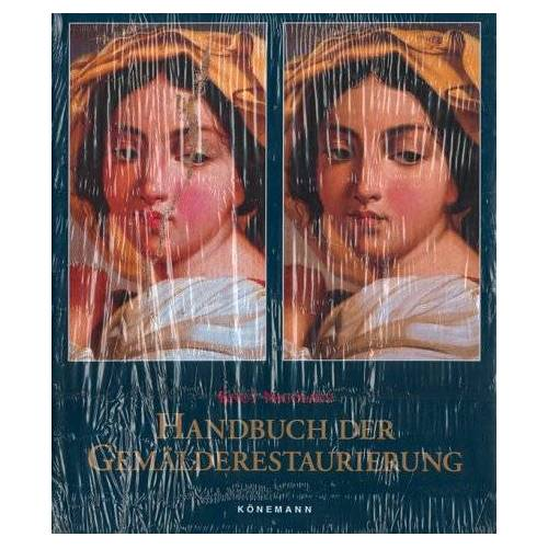 Knut Nicolaus - Handbuch der Gemälderestaurierung - Preis vom 16.06.2021 04:47:02 h