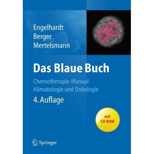 Monika Engelhardt - Das Blaue Buch: Chemotherapie-Manual Hämatologie und Onkologie: Chemotherapie-Manual Hämatologie und Internistische Onkologie - Preis vom 13.10.2021 04:51:42 h
