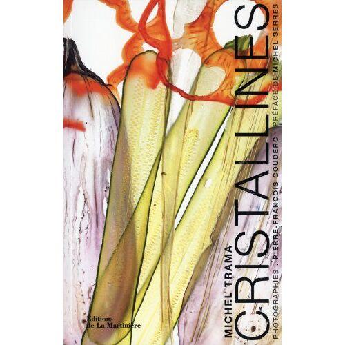 TRAMA MICHEL. - Cristallines - Preis vom 25.09.2021 04:52:29 h