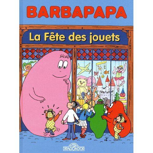- Barbapapa - la fête des jouets - Preis vom 24.07.2021 04:46:39 h