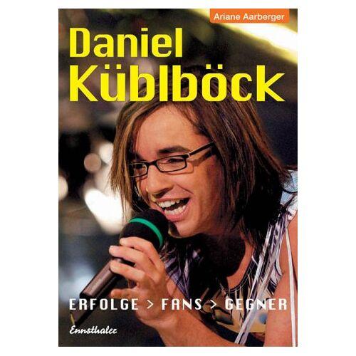 Ariane Aarberger - Daniel Küblböck. Erfolge - Fans - Gegner - Preis vom 11.06.2021 04:46:58 h