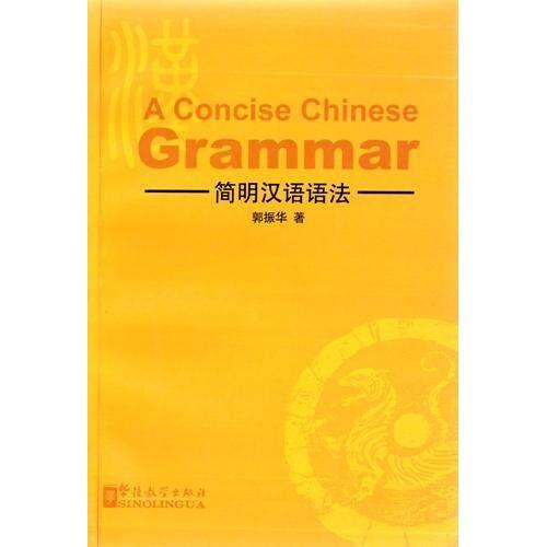 Zhenhua Guo - A Concise Chinese Grammar - Preis vom 18.06.2021 04:47:54 h
