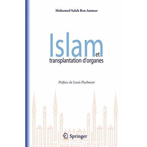 Ben Ammar, Mohamed Salah - Islam et transplantation d'organes - Preis vom 11.06.2021 04:46:58 h