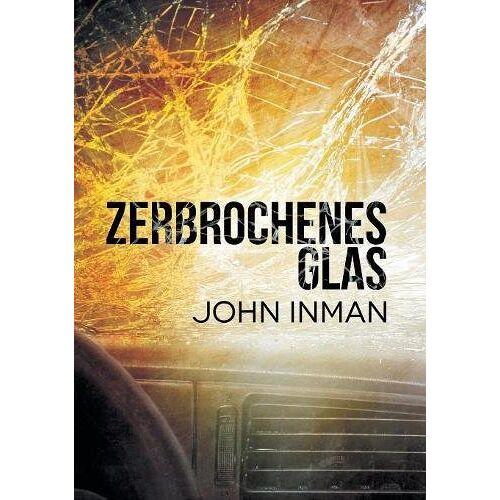 John Inman - Zerbrochenes Glas - Preis vom 21.06.2021 04:48:19 h