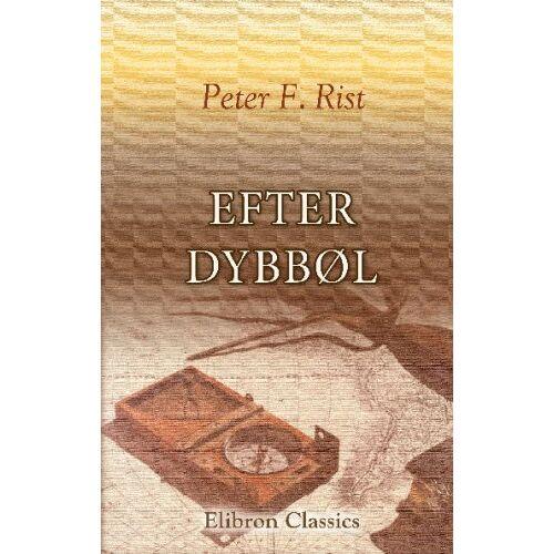 Rist, Peter Frederik - Efter Dybbøl - Preis vom 16.06.2021 04:47:02 h