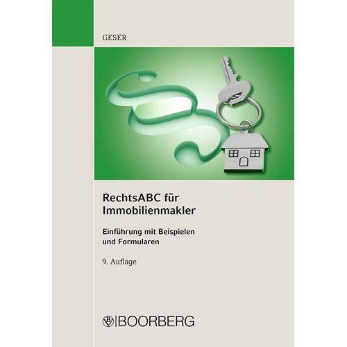 Rudolf Geser - Rechts ABC für Immobilienmakler - Preis vom 14.06.2021 04:47:09 h