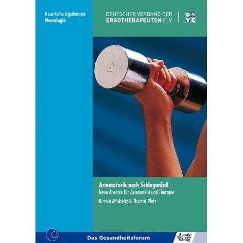 Kirsten Minkwitz - Armmotorik nach Schlaganfall: Neue Ansätze für Assessment und Therapie - Preis vom 12.10.2021 04:55:55 h