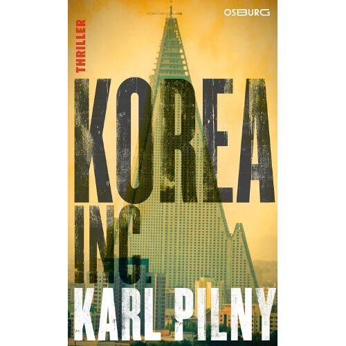 Karl Pilny - Korea Inc. - Preis vom 15.10.2021 04:56:39 h