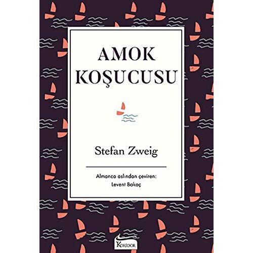 Stefan Zweig - Amok Koşucusu (Bez Ciltli) - Preis vom 14.06.2021 04:47:09 h