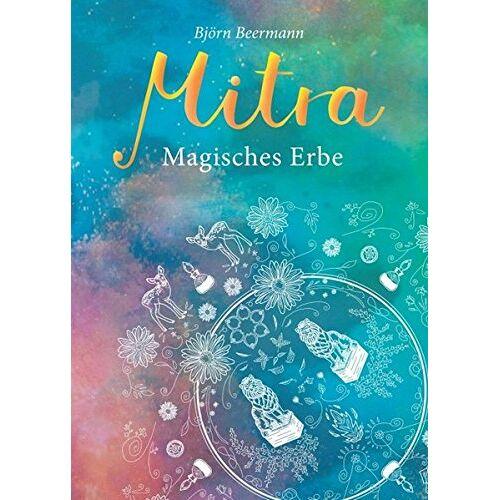 Björn Beermann - Mitra: Magisches Erbe - Preis vom 13.06.2021 04:45:58 h