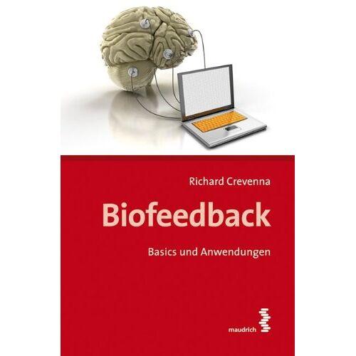 Richard Crevenna - Biofeedback: Basics und Anwendungen - Preis vom 25.07.2021 04:48:18 h