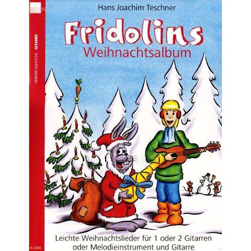 - Fridolins Weihnachtsalbum, für 1 oder 2 Gitarren oder Melodieinstrument und Gitarre - Preis vom 21.06.2021 04:48:19 h