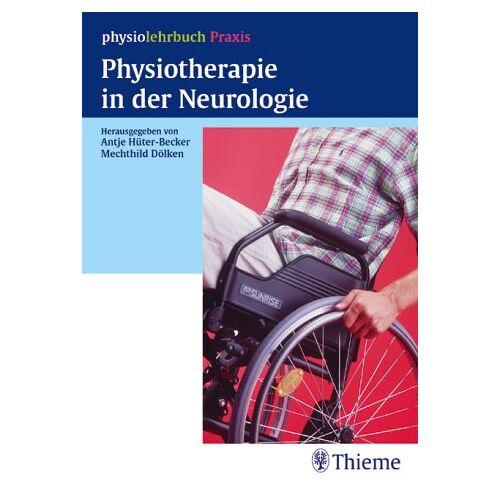 Antje Hüter-Becker - Physiotherapie in der Neurologie - Preis vom 19.06.2021 04:48:54 h