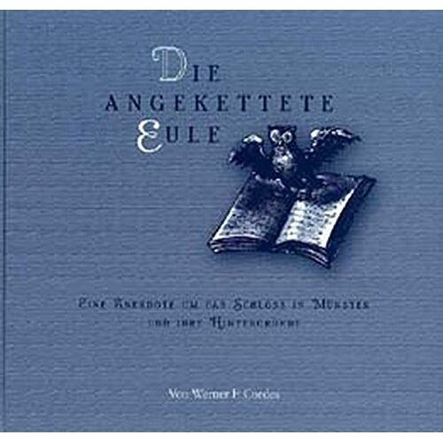 Cordes, Werner F - Die angekettete Eule - Preis vom 14.06.2021 04:47:09 h