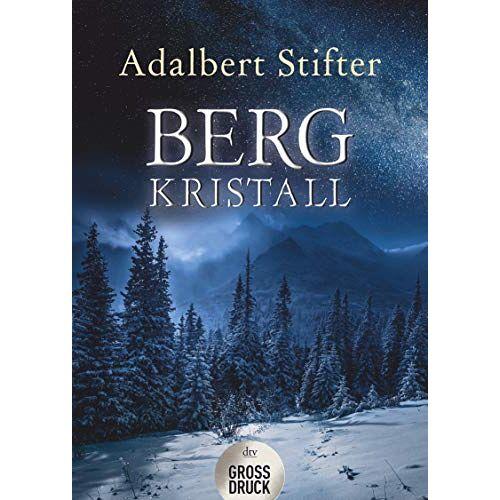 Adalbert Stifter - Bergkristall (dtv großdruck) - Preis vom 16.10.2021 04:56:05 h