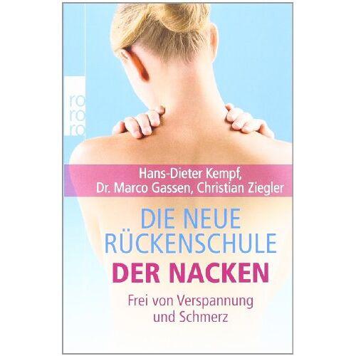 Hans-Dieter Kempf - Die neue Rückenschule: der Nacken: Frei von Verspannung und Schmerz - Preis vom 17.06.2021 04:48:08 h