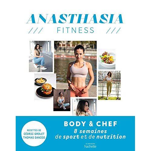 A Anasthasia - Anasthasia Fitness: 8 semaines de sport et de nutrition - Preis vom 22.06.2021 04:48:15 h