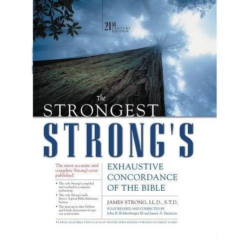 James Strong - The Strongest Strong's Exhaustive Concordance of the Bible: 21st Century Edition (Strongest Strong's Strongest Strong's) - Preis vom 02.08.2021 04:48:42 h