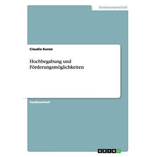 Claudia Kunze - Hochbegabung und Förderungsmöglichkeiten - Preis vom 19.06.2021 04:48:54 h