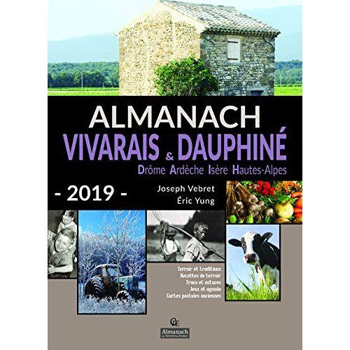 - ALMANACH 2019 VIVARAIS - DAUPHINE - Preis vom 15.06.2021 04:47:52 h