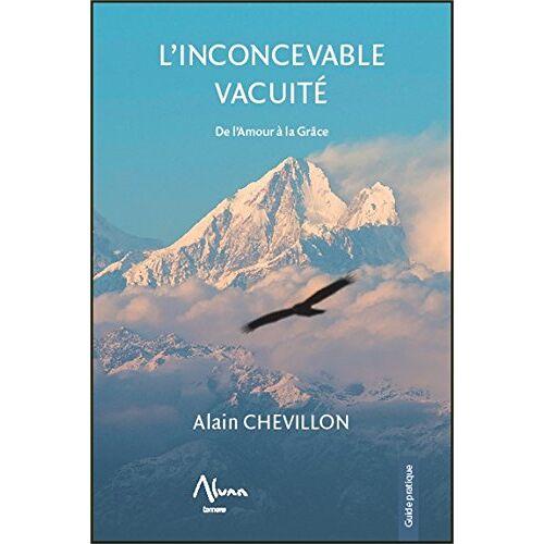 Alain Chevillon - L'inconcevable vacuité - Le Soi réalisé - Preis vom 15.06.2021 04:47:52 h