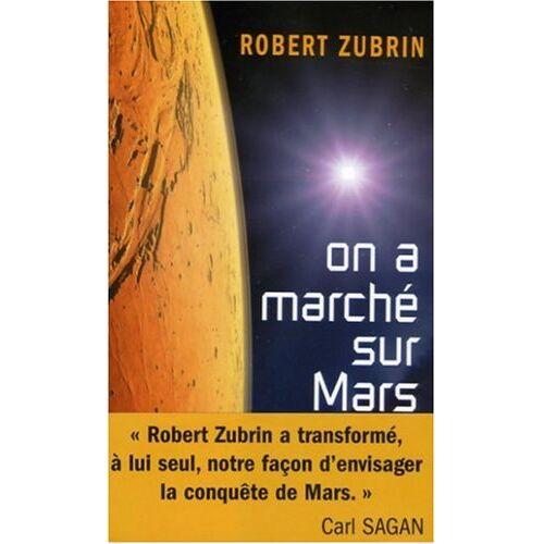 Robert Zubrin - On a marché sur Mars - Preis vom 17.06.2021 04:48:08 h